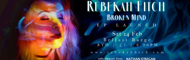 Rebekah Fitch - Broken Mind EP Launch