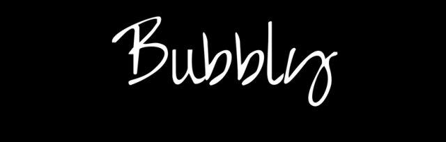 Bubbly