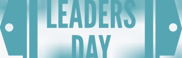 Leaders Day June 21st