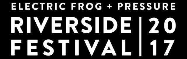 Riverside Festival 2017 (+18yrs)