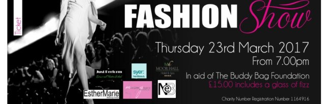 Charity Fashion Show - All proceeds to The Buddy Bag Foundation