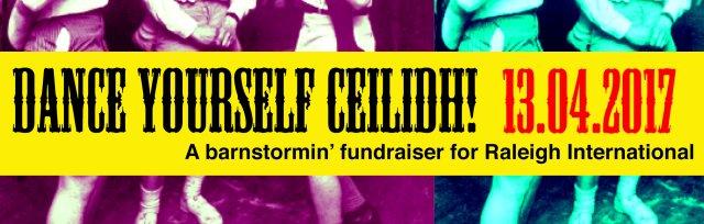 Dance Yourself Ceilidh! - Raleigh International Fundraiser