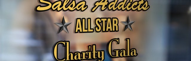 Salsa Addicts ⭐''All Star''⭐ Charity Gala