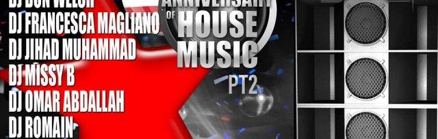40th House Music Anniversary Part ll