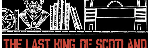 SPS Film Club: The Last King of Scotland