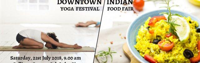 10th Downtown Yoga Festival + 1st Indian Food Fair