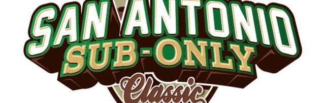 GOOD FIGHT: San Antonio Sub-Only Classic
