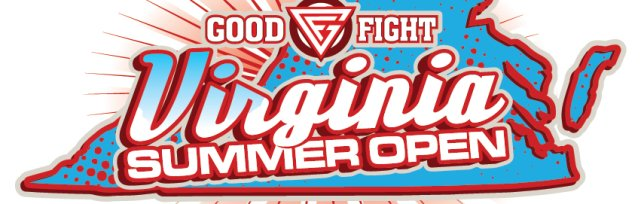 GOOD FIGHT: VA Summer Open
