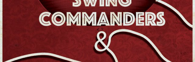 SWING COMMANDERS with GOOD ROCKIN' TONIGHT!