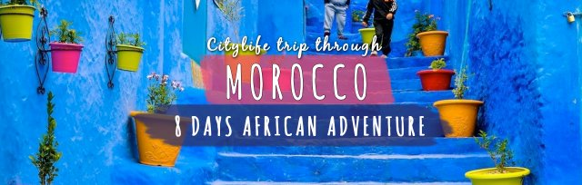 June Special: Citylife Morocco Trip