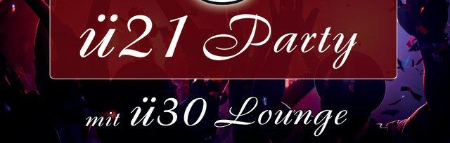 ü21 Party mit ü30 Lounge
