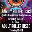 Adult Roller Disco - The D.I.S.C Dundee image
