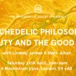Psychedelic Philosophy: Beauty and the Good Life image