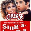 Grease the sing along-   Side-Show Xperience  (8:30pm SHOW / 7:45pm GATES) image