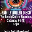 Family Roller Disco-The Beach Leisure Centre, Aberdeen 3-5pm image
