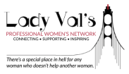 Lady Val's Professional Women's Network
