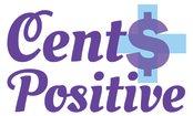 Cents Positive