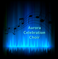 Aurora Celebration Choir