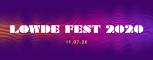 Lowde Fest 2020  in aid of The Lowde Music Trust (reg: 1166852)