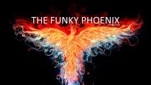 The Funky Phoenix