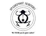 Spadefoot Nursery