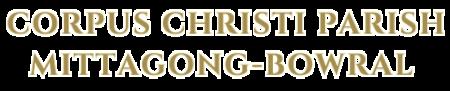 Corpus Christi Parish, Mittagong~Bowral