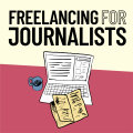 Freelancing for Journalists