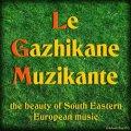 Le Gazhikane Muzikante