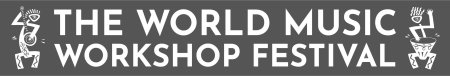 The World Music Workshop Festival