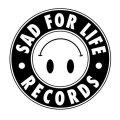 Sad For Life Records