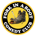 FORK IN A BOOT COMEDY CLUB