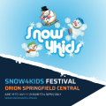 SNOW4KIDS Festival - ORION Springfield Central