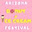 Arizona Donut & Ice Cream Festival