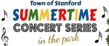 Town of Stanford Summertime Concert Series in the Park
