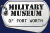 Military Museum of Fort Worth