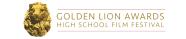 The 9th Annual Golden Lion Awards High School Film Festival