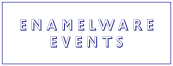 Enamelware Events