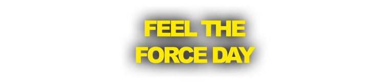 Feel the Force Day