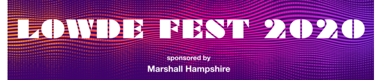 Lowde Fest 2020  in aid of The Lowde Music Trust (reg: 1166852) sponsored by Marshalls Hampshire