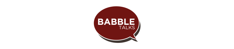 Babble Talks