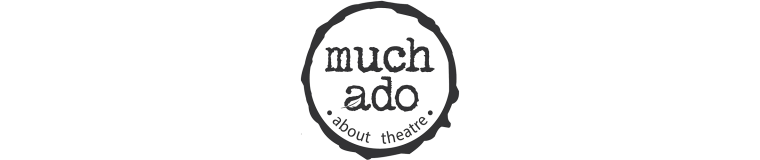 Much Ado About Theatre