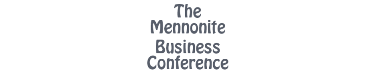 Mennonite Business Conference
