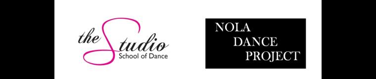 THE STUDIO SCHOOL OF DANCE / NOLA DANCE PROJECT