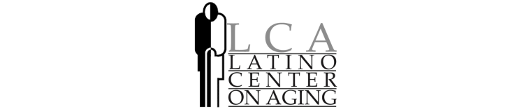 LATINO CENTER ON AGING