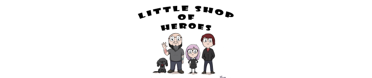 Little Shop Of Heroes