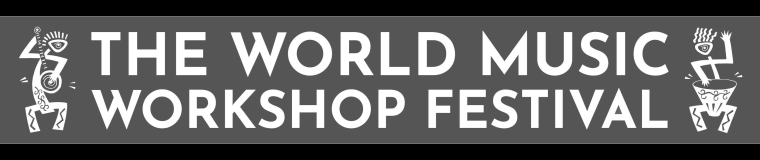 The World Music Workshop Festival