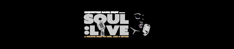 Soulvation Radio Show presents SOUL: LIVE