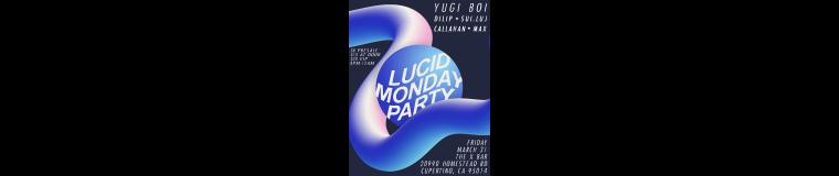 Lucid Monday