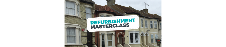 Refurbishment Masterclass