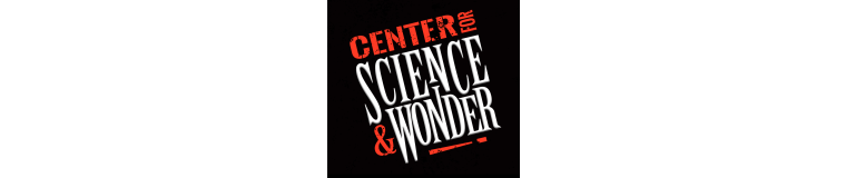 Center for Science & Wonder